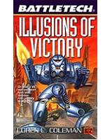Illusions of Victory (BTF) [Softcover]