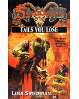 Tails You Lose (SRF) [Softcover]