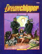 Dreamchipper (SR2) [Softcover]